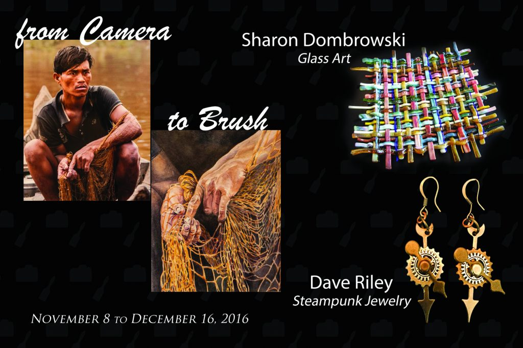 From Camera To Brush by WCAC Artists & Photographers / Glass Art by Sharon Dombrowski / Steampunk Jewelry by Dave Riley @ Upstairs Gallery